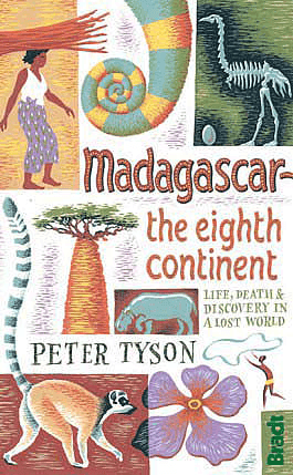 Madagascar the eighth continent - Peter Tyson
